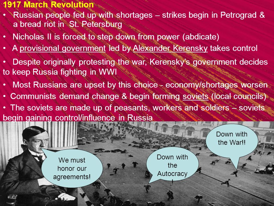 1917 March Revolution Russian people fed up with shortages – strikes begin in Petrograd & a bread riot in St.