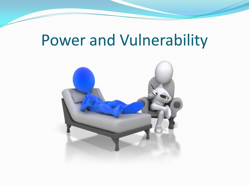 Power and Vulnerability