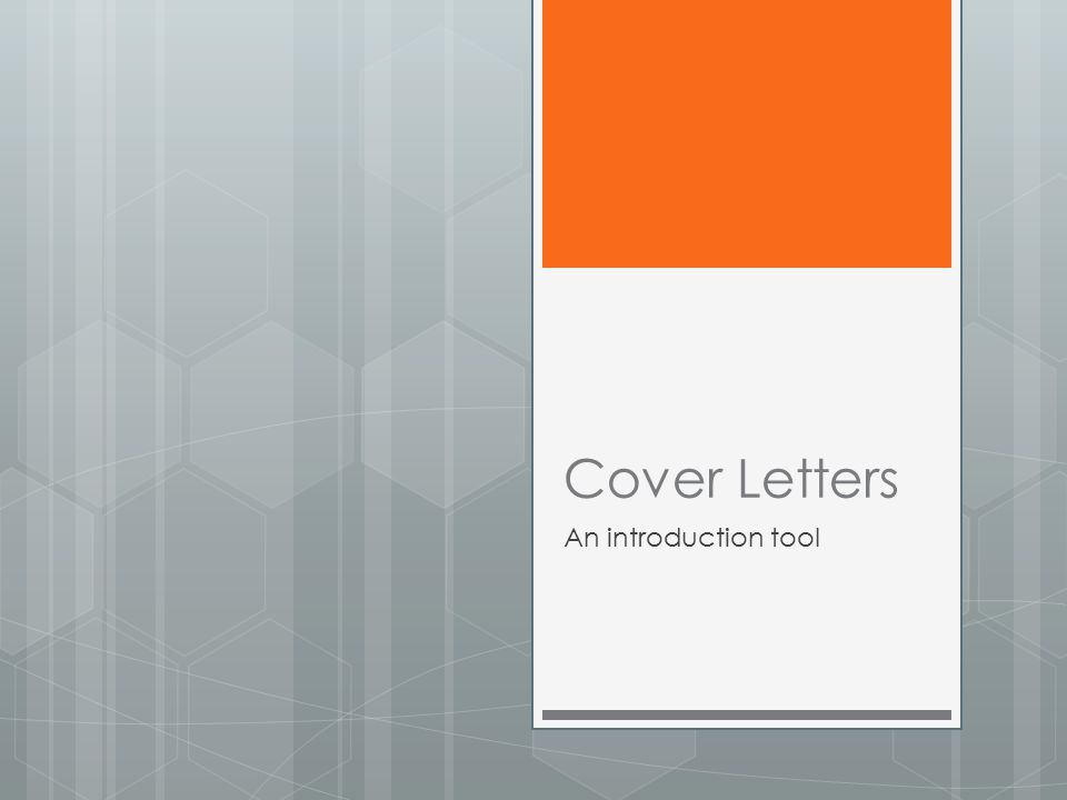 Cover Letters An introduction tool