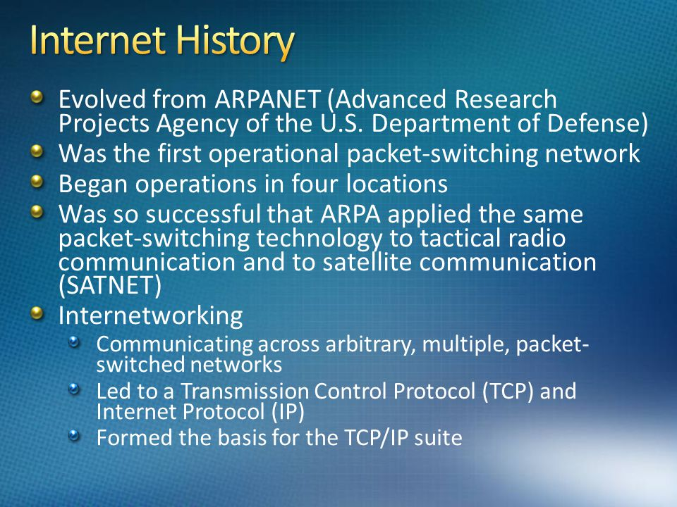 the history of advanced research projects agency network arpanet and the internet Internet history  darpa funded the development of the arpanet assistant for science and created the advanced research projects agency.