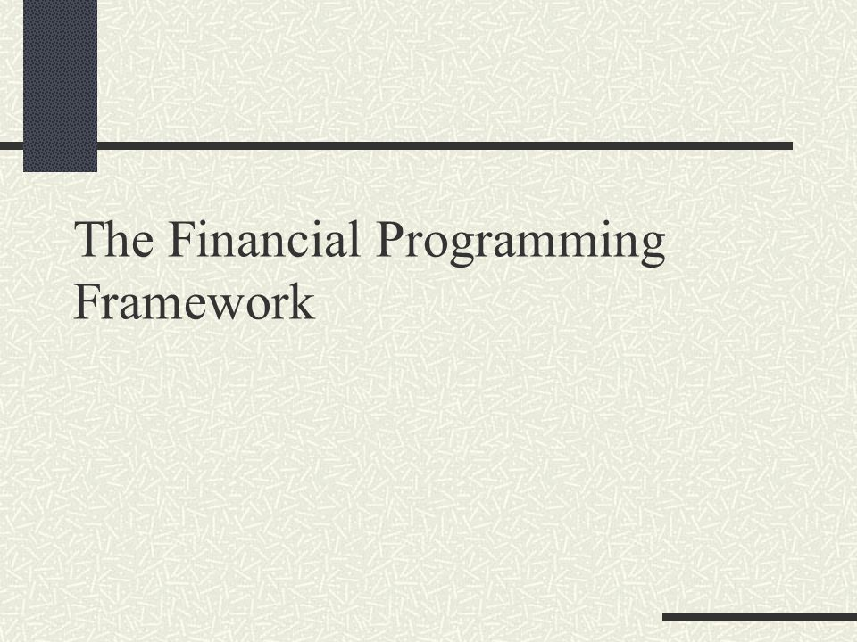 The Financial Programming Framework