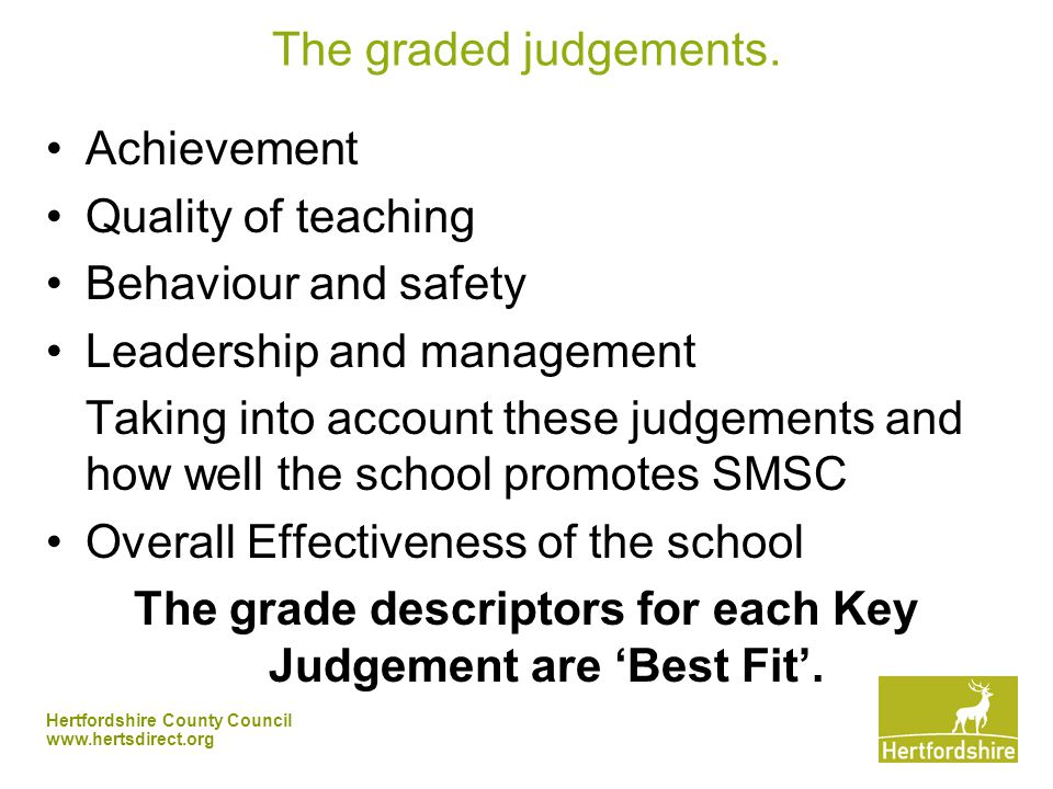 Hertfordshire County Council   The graded judgements.
