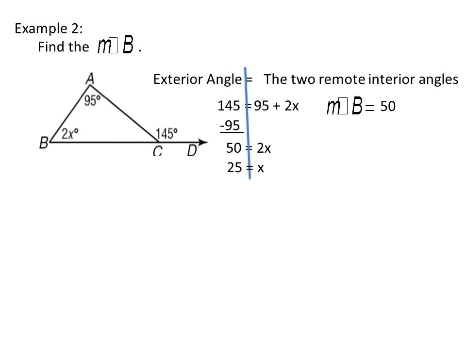 4 Example 2: Find The. Exterior Angle U003dThe Two Remote Interior ...