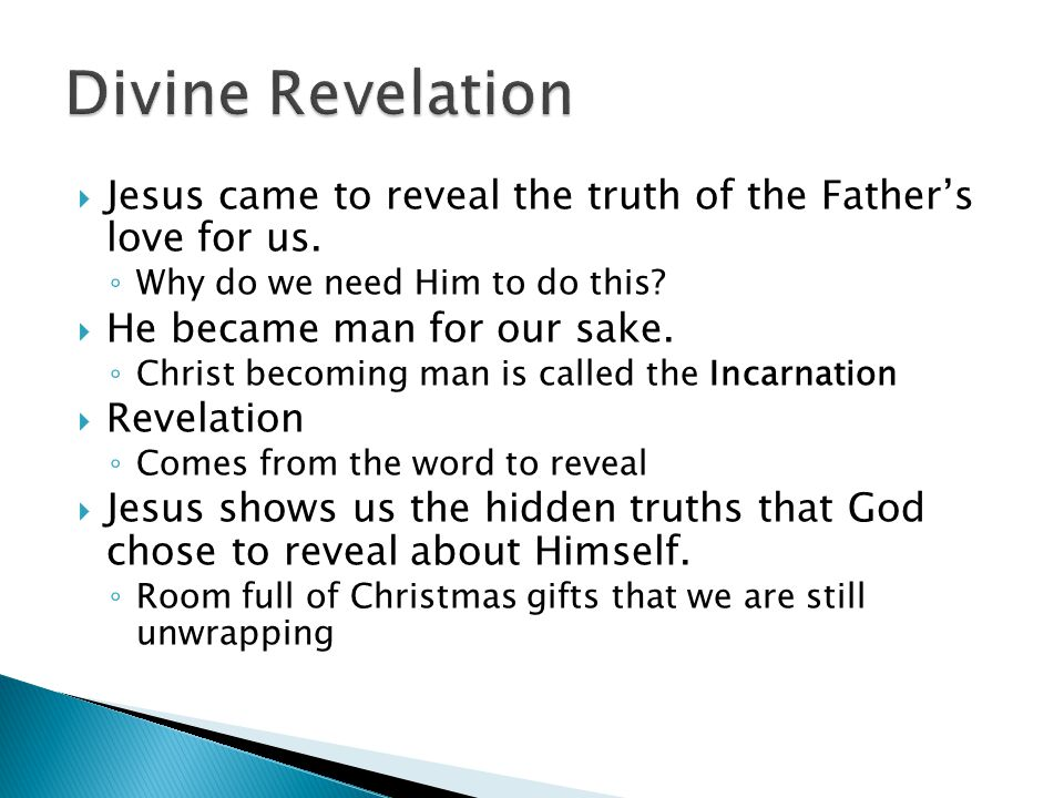  Jesus came to reveal the truth of the Father's love for us.