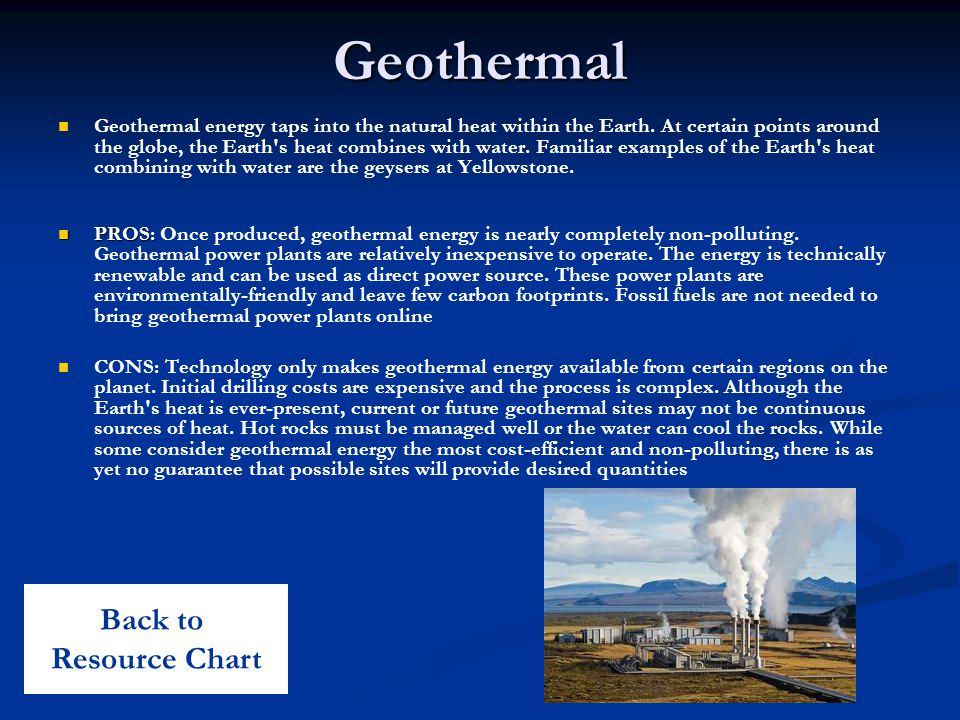 Geothermal Geothermal energy taps into the natural heat within the Earth.