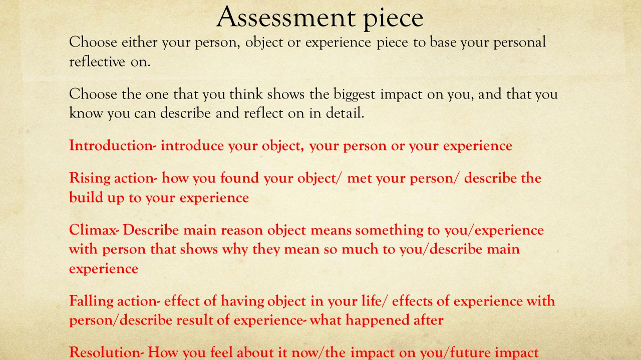 national creation and production personal reflective ppt assessment piece choose either your person object or experience piece to base your personal reflective