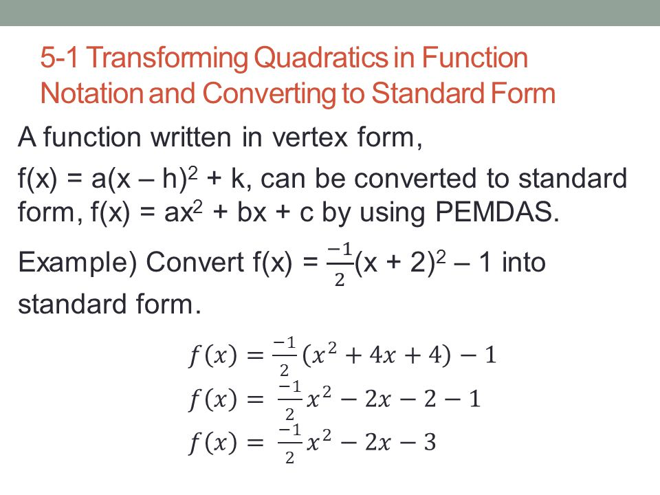 5 1 Transforming Quadratics In Function Notation And Converting To