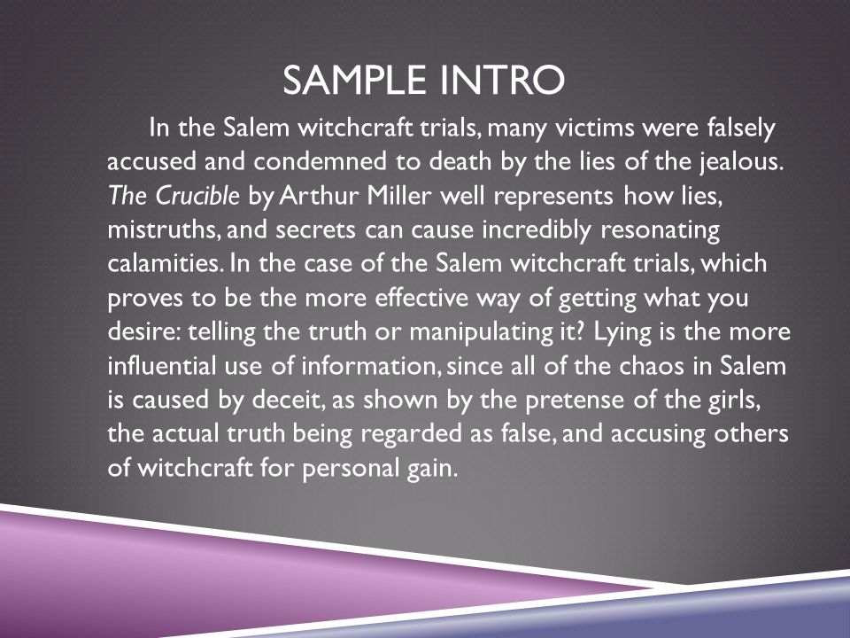 the lies and hiding of the truth in the salem witch trials in the crucible by arthur miller