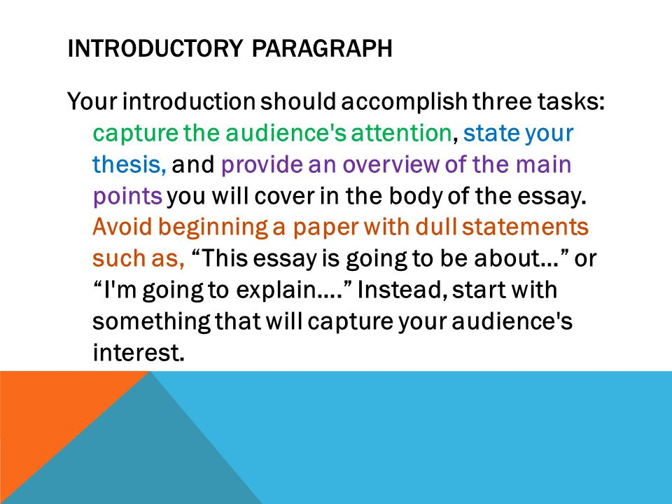 Is it OK to state your thesis in the second paragraph?