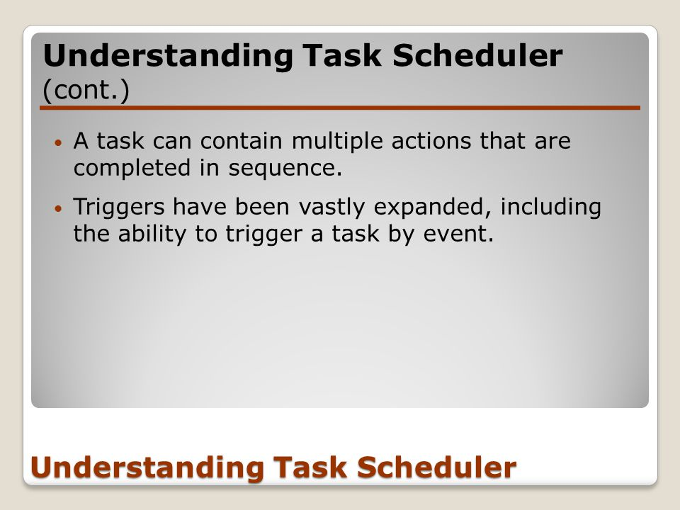 A task can contain multiple actions that are completed in sequence.
