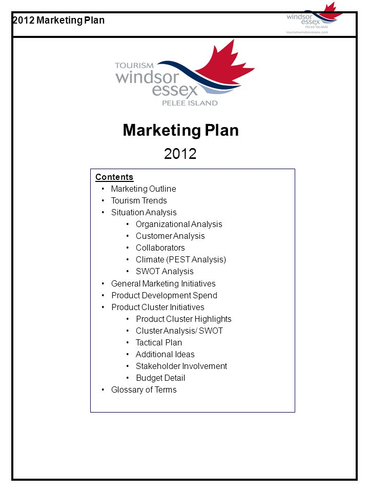 Marketing Plan 2012 Contents Marketing Outline Tourism Trends ...