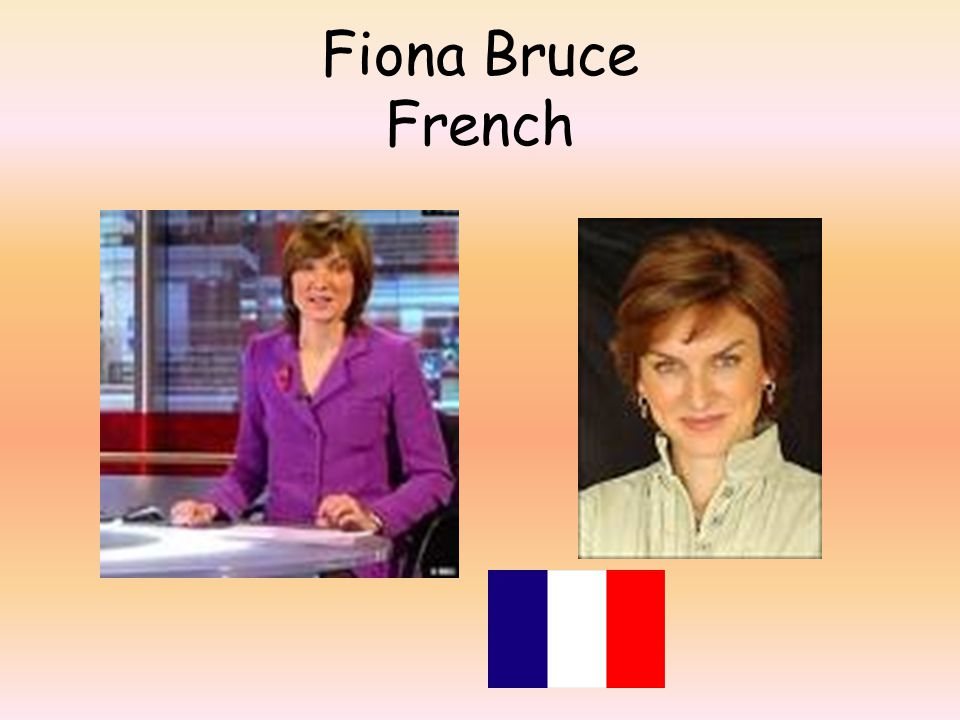 Fiona Bruce French