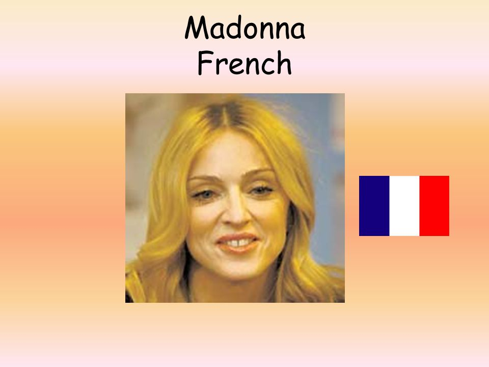 Madonna French