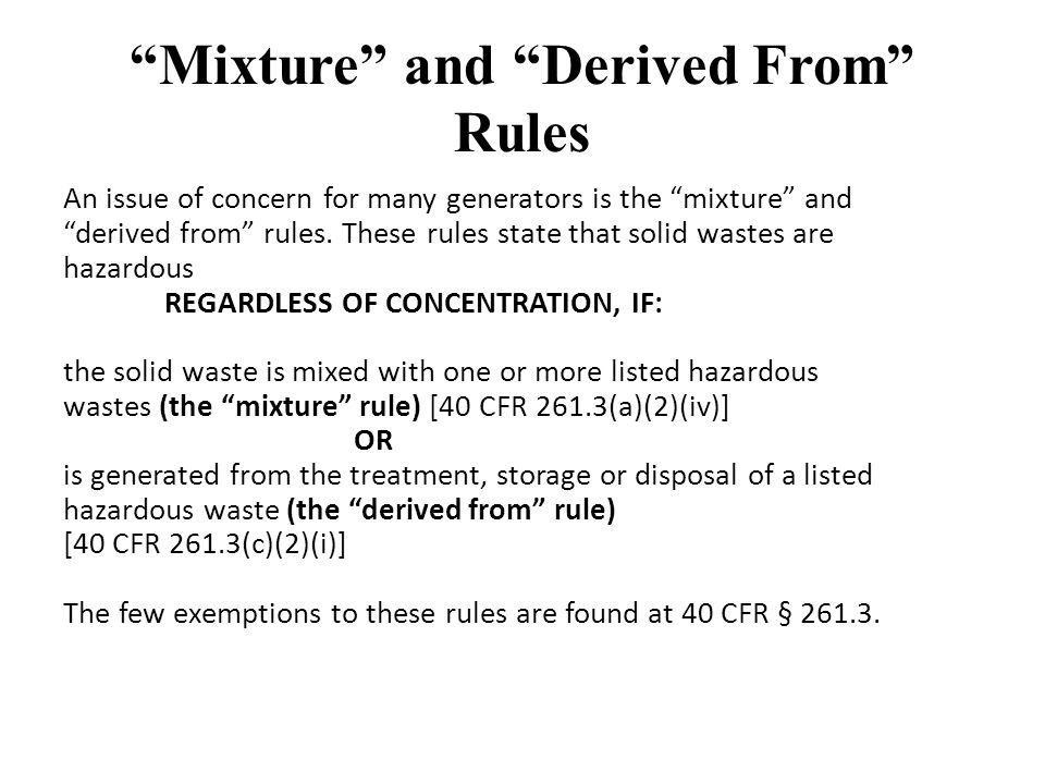 Mixture and Derived From Rules An issue of concern for many generators is the mixture and derived from rules.