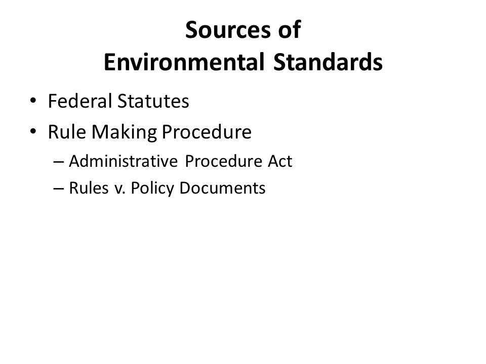 Federal Statutes Rule Making Procedure – Administrative Procedure Act – Rules v. Policy Documents