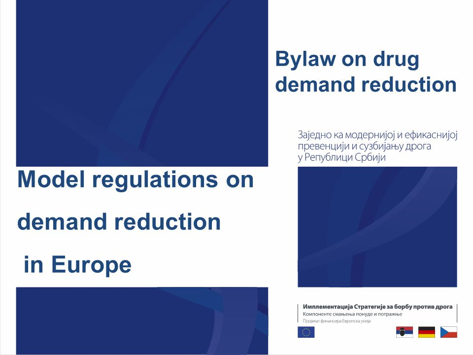 Model regulations on demand reduction in Europe Bylaw on drug demand reduction