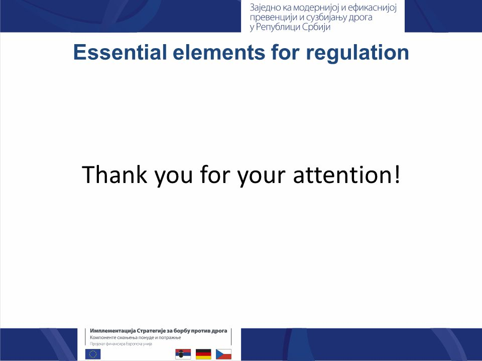 Essential elements for regulation Thank you for your attention!