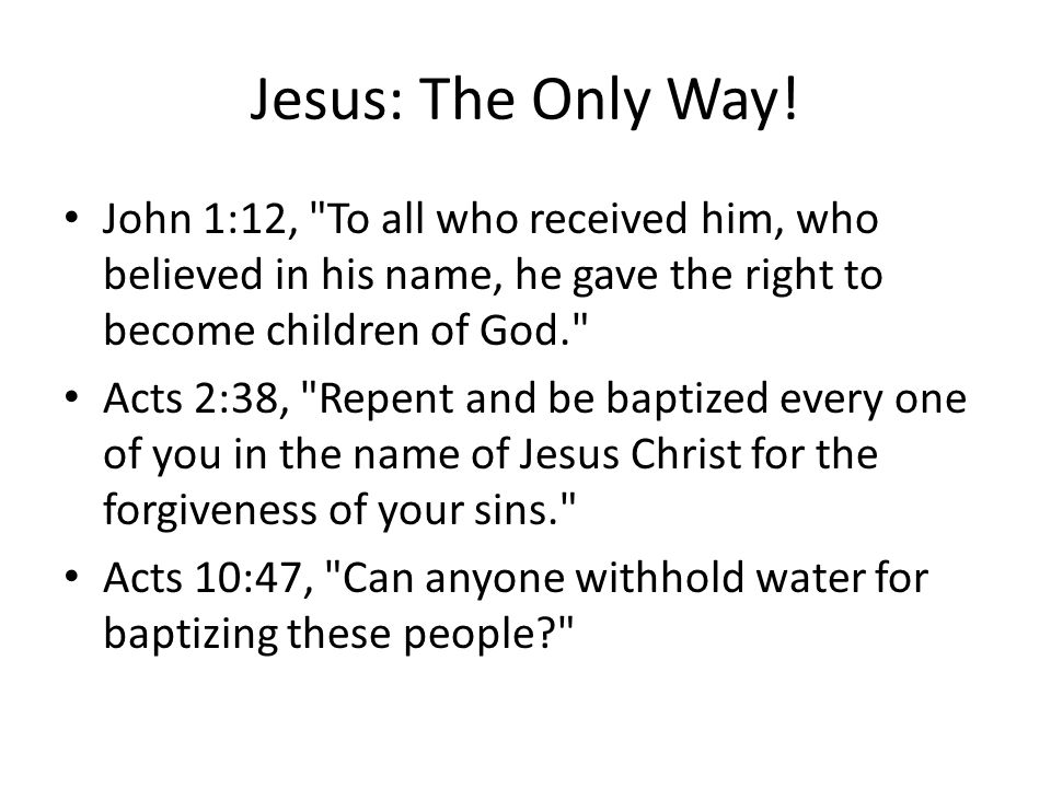 Jesus: The Only Way.