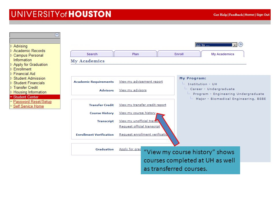 View my course history shows courses completed at UH as well as transferred courses.