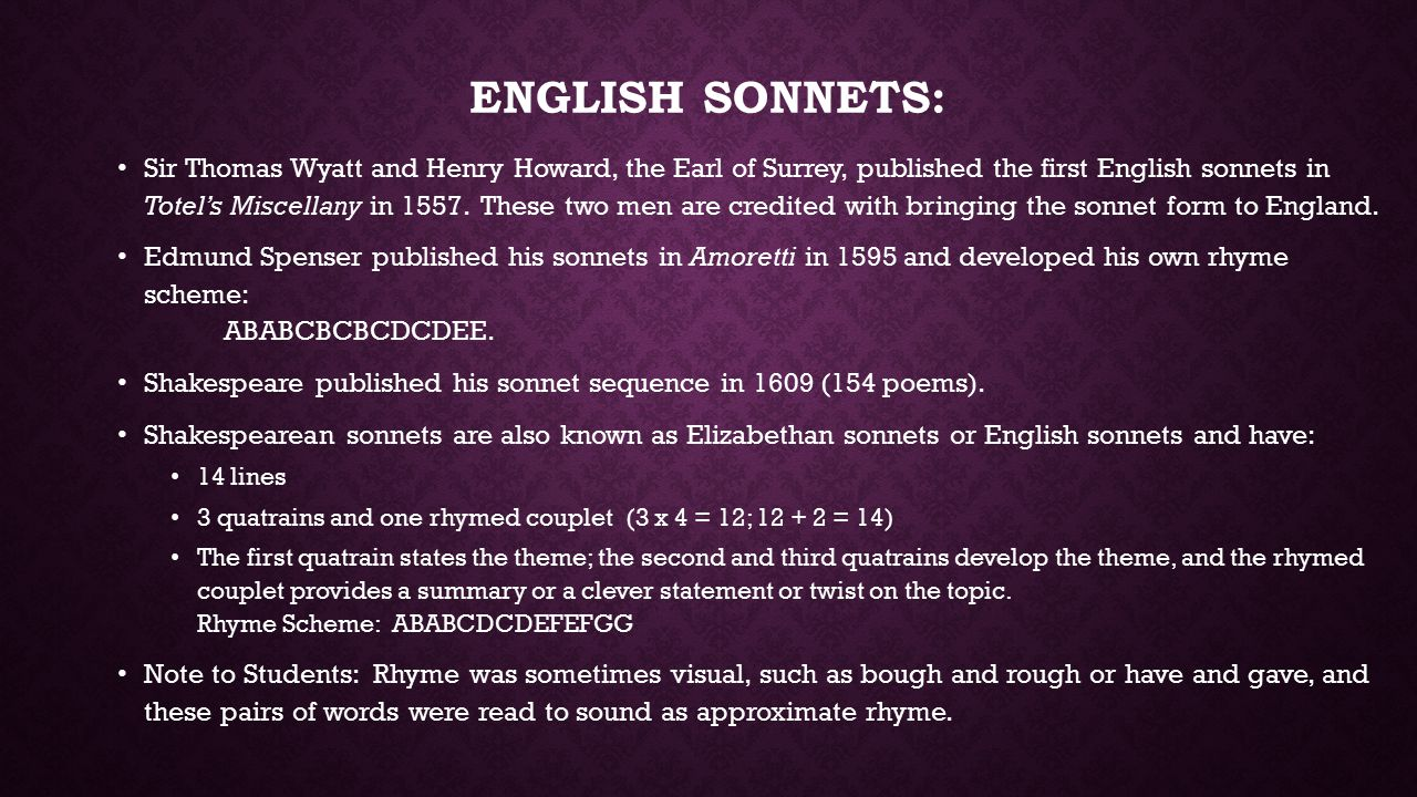 INTRODUCTION TO SONNETS. THE SONNET FORM 14 lines long Fixed ...