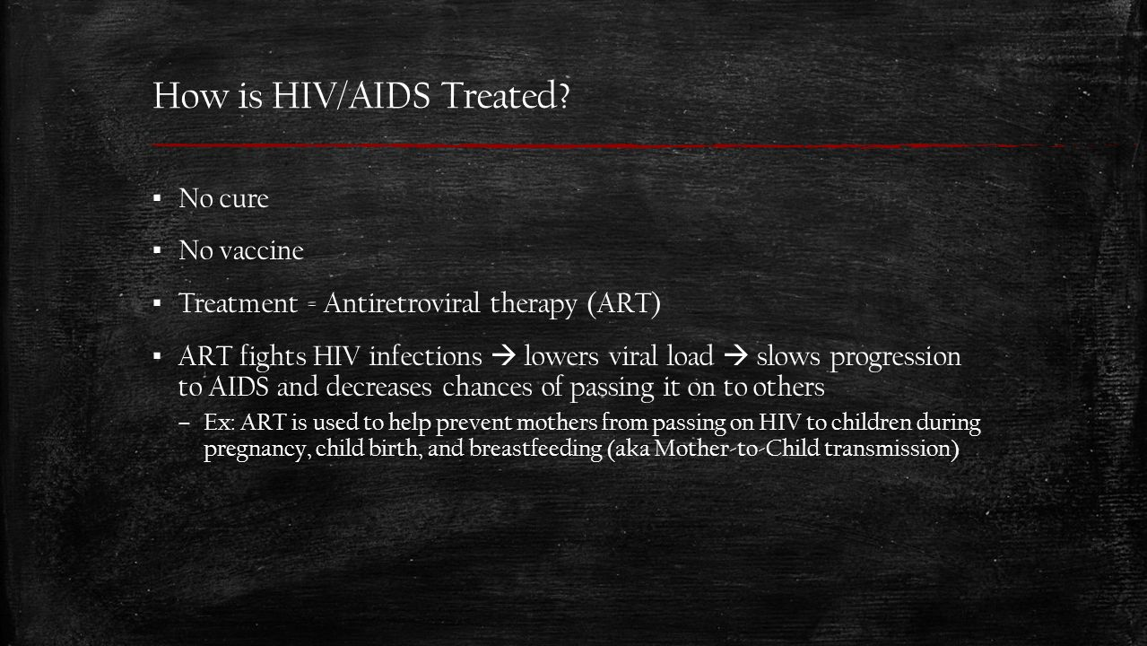 How is HIV/AIDS Treated.