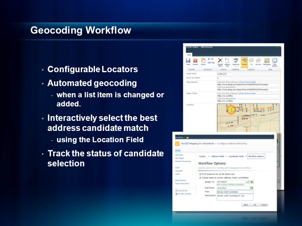 Geocoding Workflow Configurable Locators Automated geocoding - when a list item is changed or added.