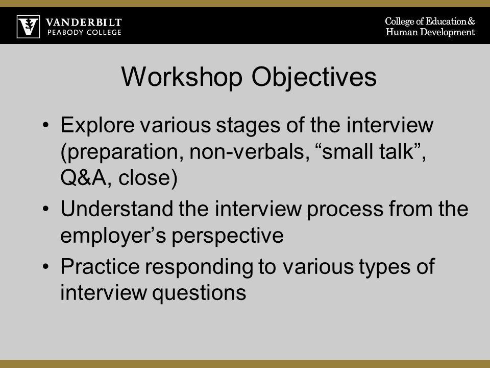 Marvelous INTERVIEWING SKILLS. 2 Workshop Objectives ...