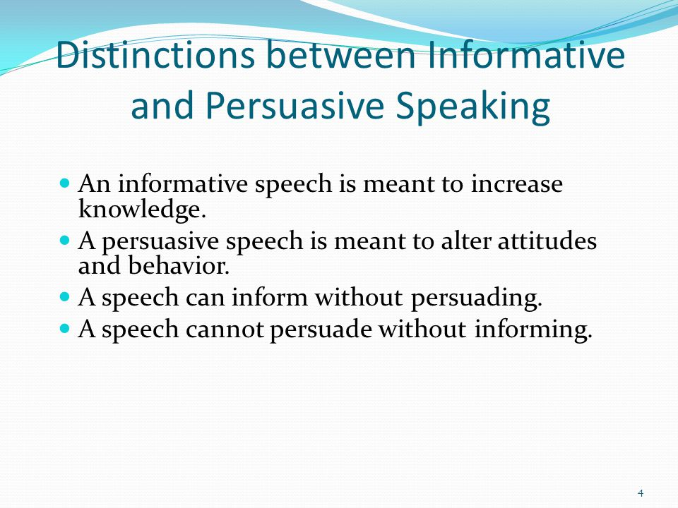 informative and persuasive speeches is there Speech midterm 2 study play what is the difference between an informative speech and a persuasive speech informative: nonpartisan.