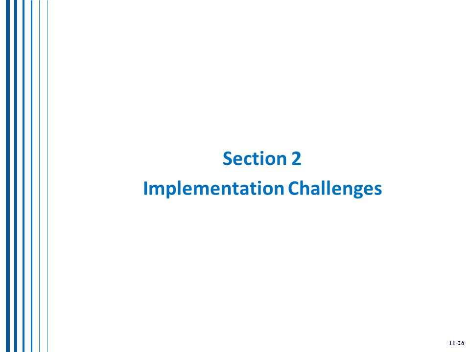 11-26 Section 2 Implementation Challenges