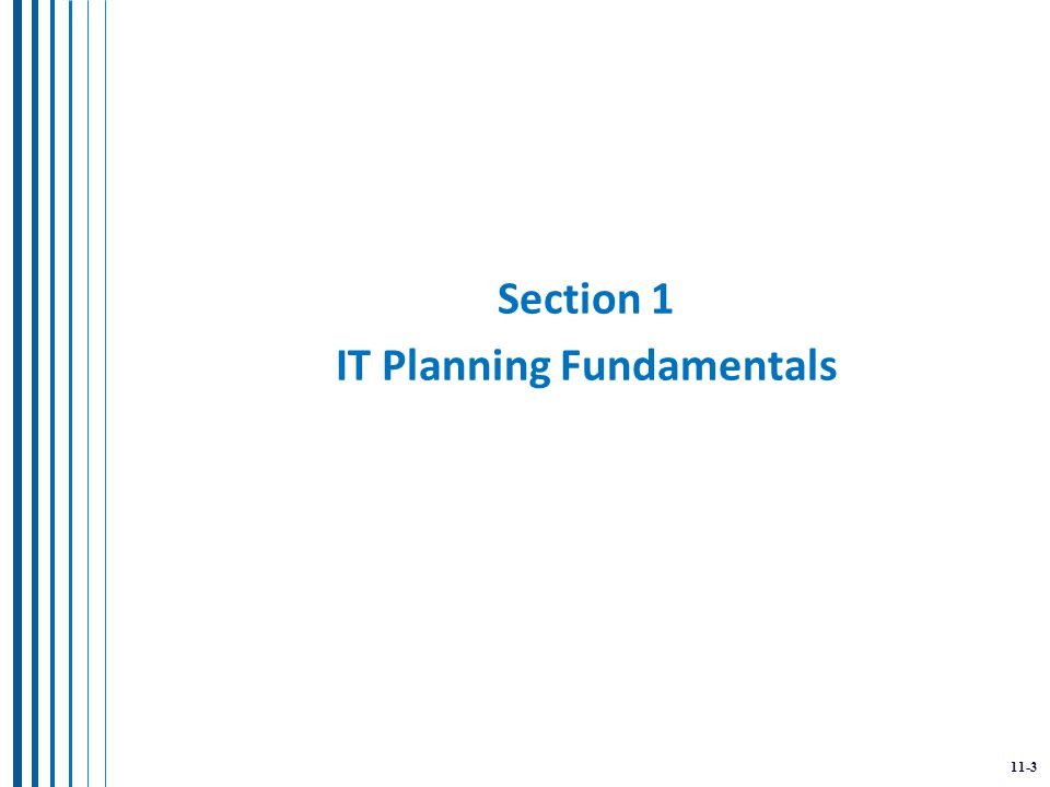 11-3 Section 1 IT Planning Fundamentals