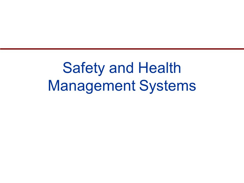 Safety and Health Management Systems