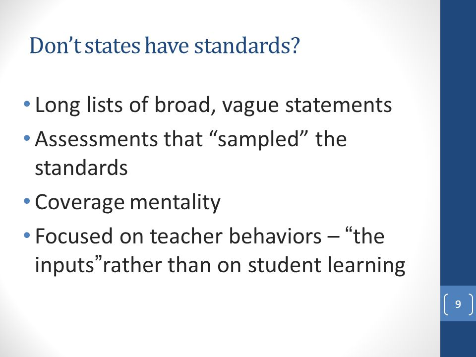 Don't states have standards.