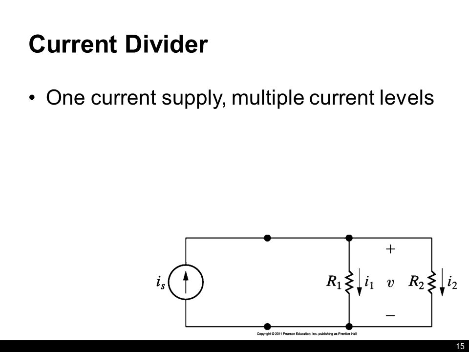 Current Divider 15 One current supply, multiple current levels
