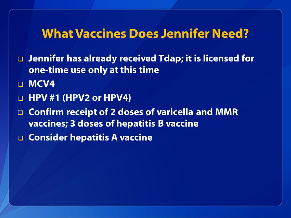 What Vaccines Does Jennifer Need.