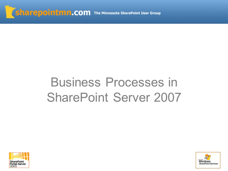 Business Processes in SharePoint Server 2007