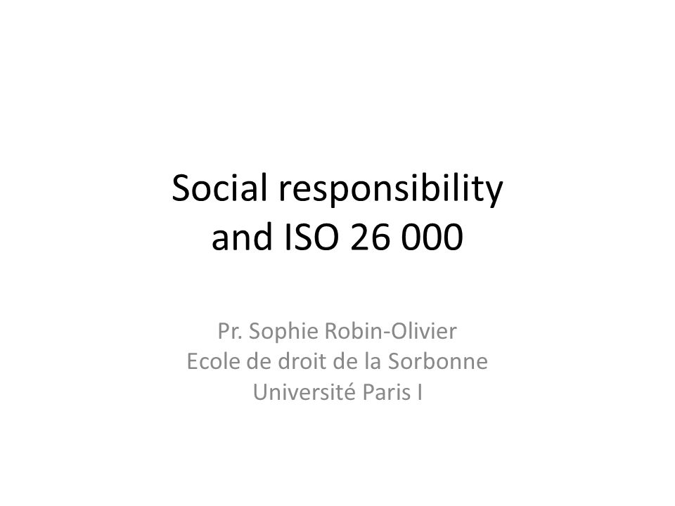 Social responsibility and ISO Pr.