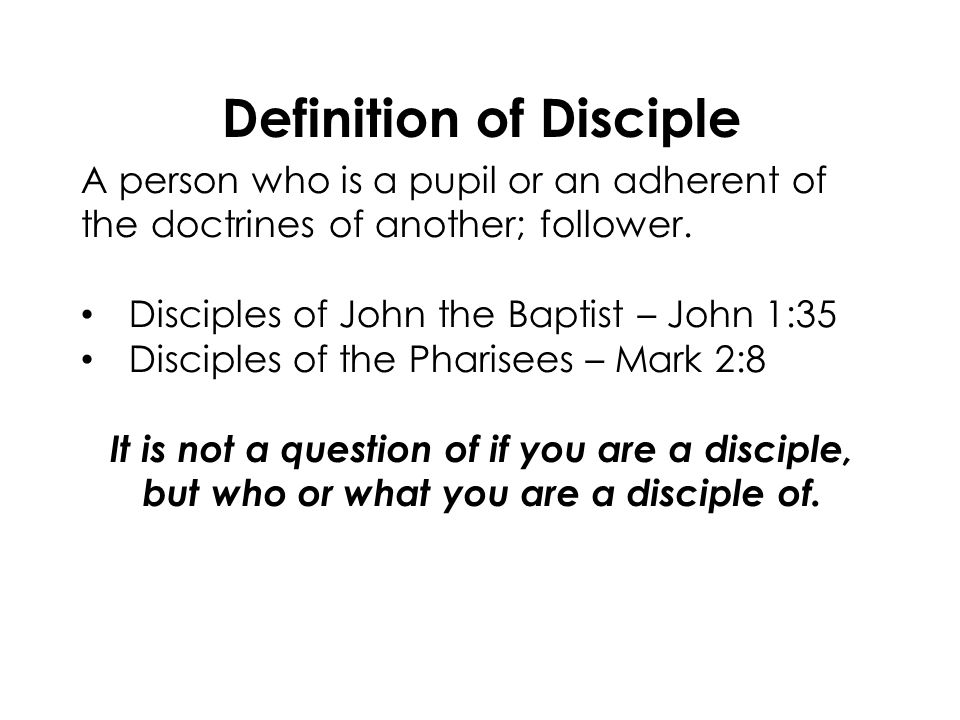 Nice 7 Definition Of Disciple ...