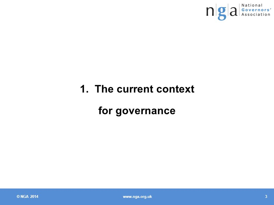 © NGA The current context for governance