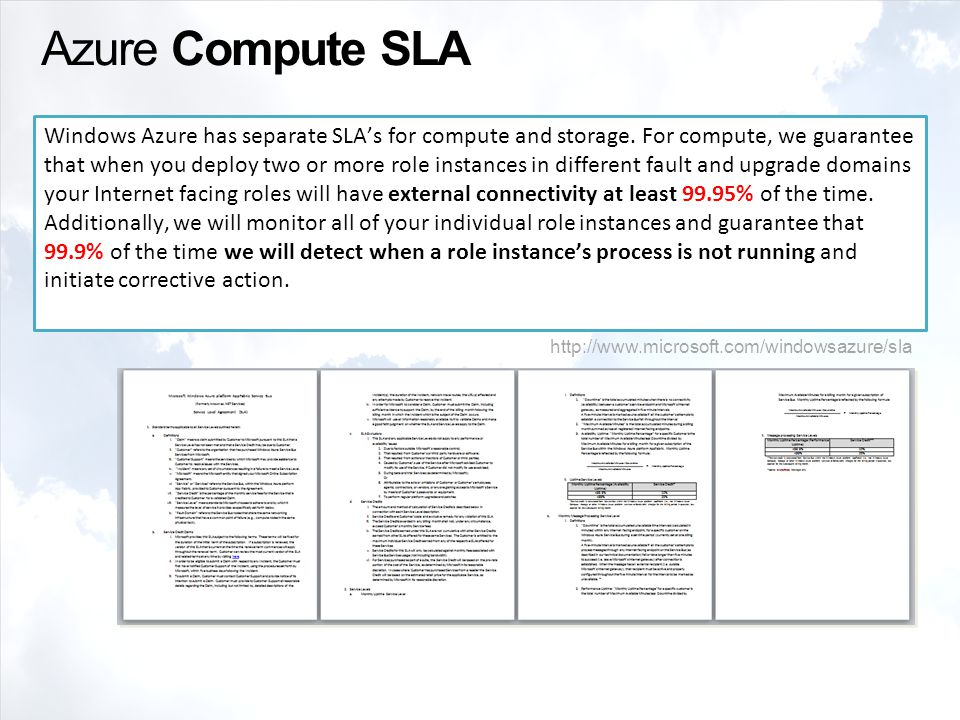 Azure Compute SLA Windows Azure has separate SLA's for compute and storage.