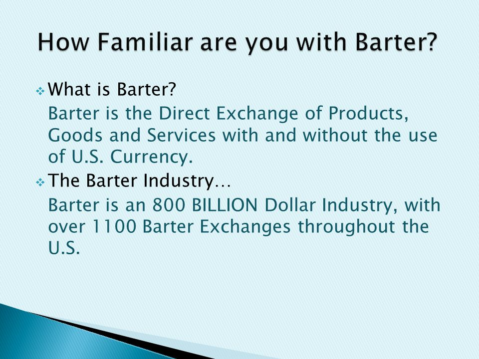  What is Barter.