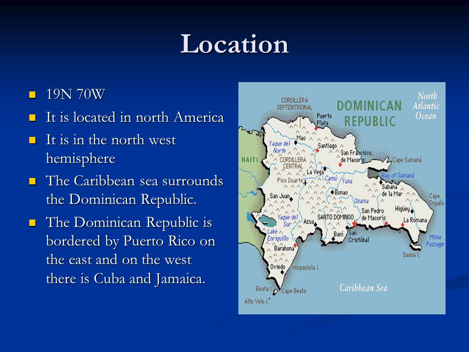 Dominican Republic By Josh Wilkinson And Drew Schneider Ppt - Where is the dominican republic located