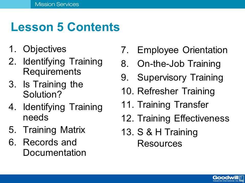 objectives in basic safety training on board Learning objectives food safety: your self-training manual #34-83 english(rev 07/12) ii basic understanding of food safety.