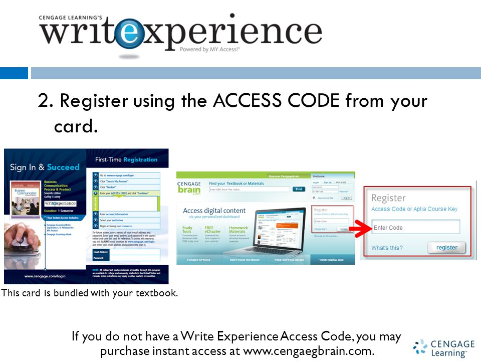 2. Register using the ACCESS CODE from your card.