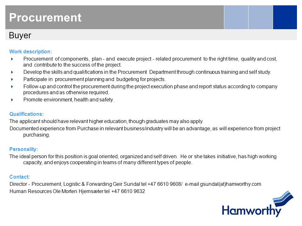 Hamworthy Gas Systems Procurement(Buyer)slide 2 Human Resources ...