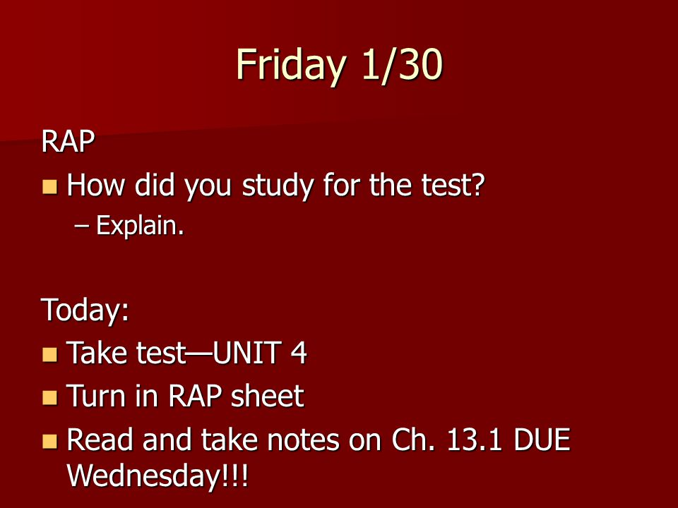 Did you take any test today?