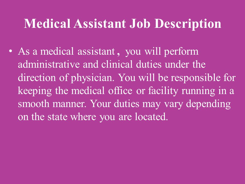 Train for a career in Medical Assisting at CAMTECH ppt download – Medical Assistant Job Dutie