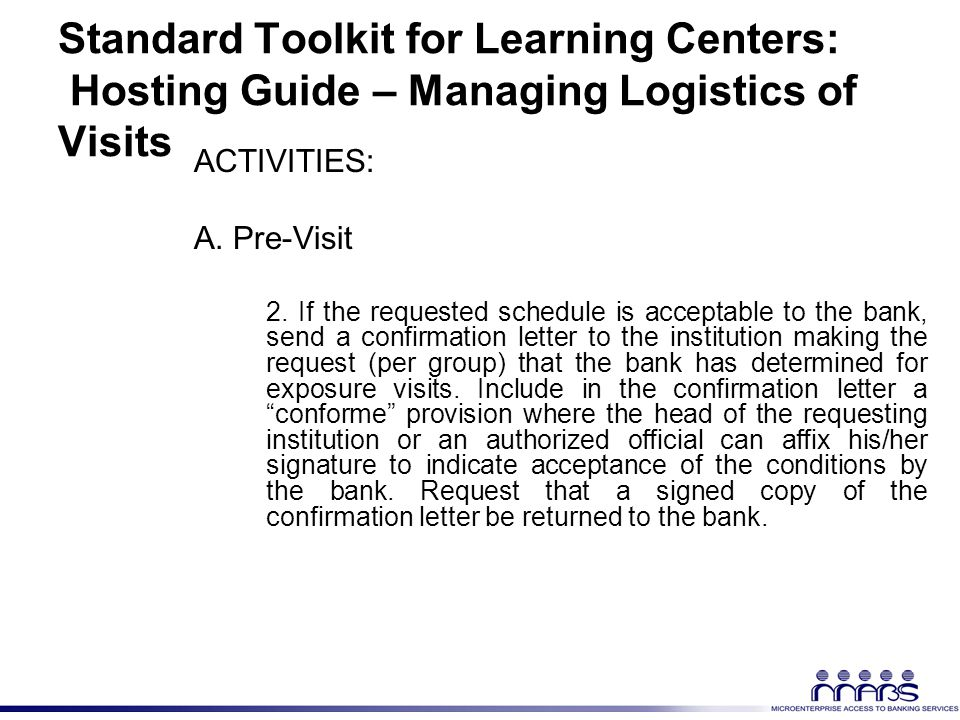 Standard Toolkit for Learning Centers: Hosting Guide – Managing Logistics of Visits ACTIVITIES: A.
