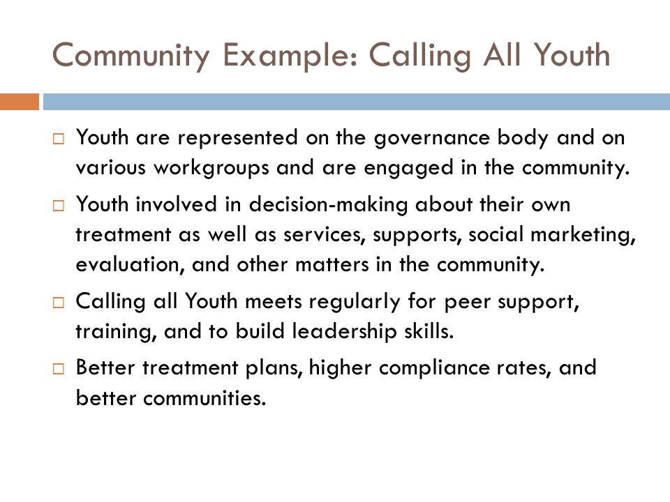  Youth are represented on the governance body and on various workgroups and are engaged in the community.