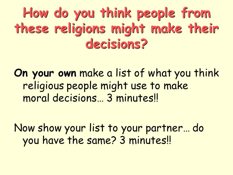 How do you think people from these religions might make their decisions.