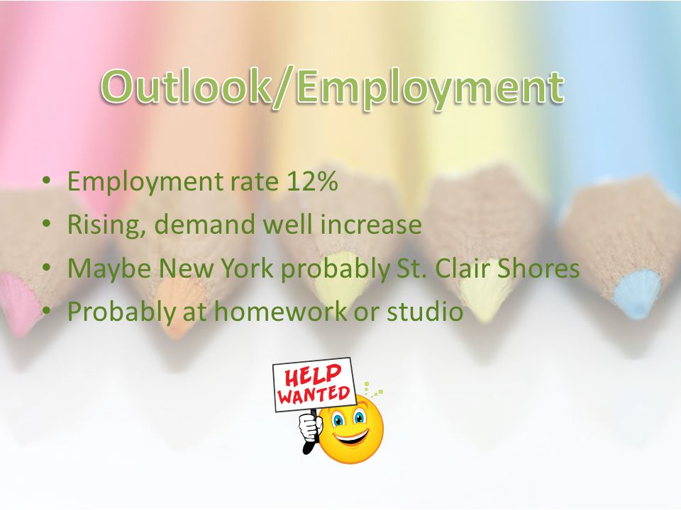 Employment rate 12% Rising, demand well increase Maybe New York probably St.